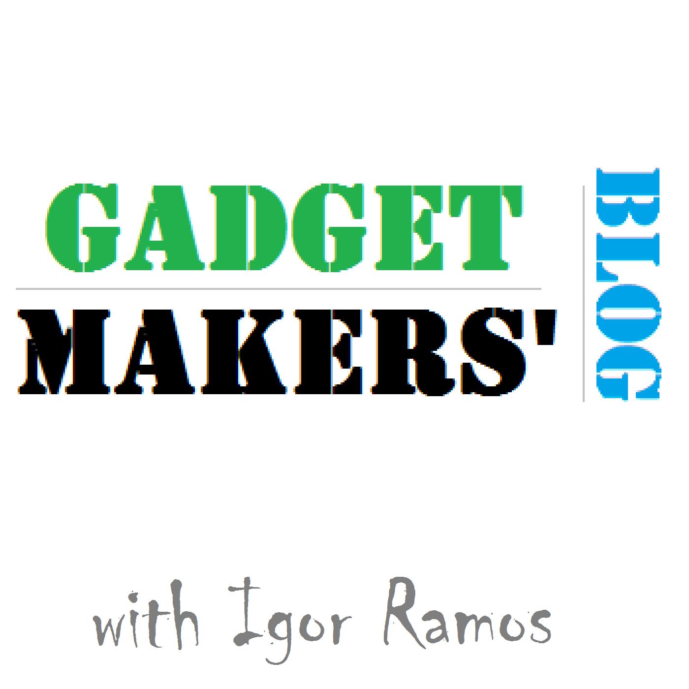 Gadget Makers' Blog | DIY Electronics | Arduino | Kickstarter | Tech | 3D Printing